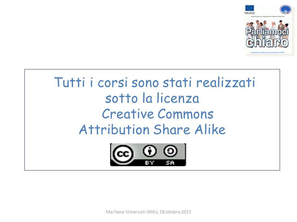 Tutti i corsi sono stati realizzati sotto la licenza Creative Commons