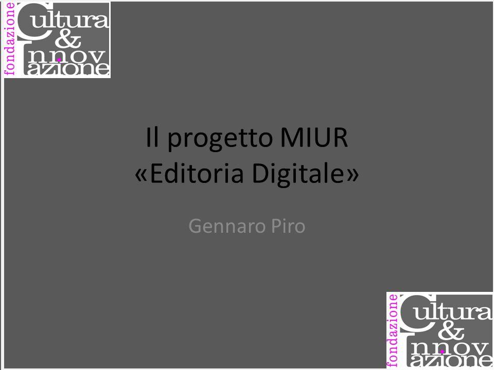 Il progetto MIUR «Editoria Digitale»
