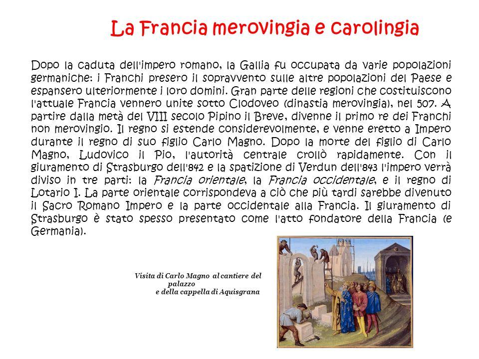 La Francia merovingia e carolingia e della cappella di Aquisgrana