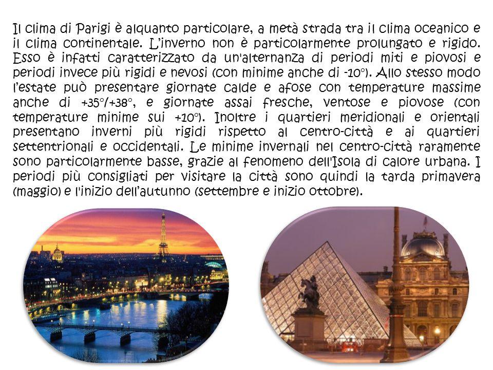 Il clima di Parigi è alquanto particolare, a metà strada tra il clima oceanico e il clima continentale.