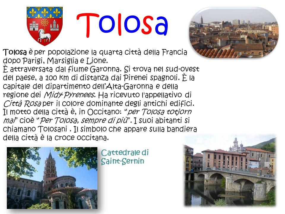 TolosaTolosa è per popolazione la quarta città della Francia dopo Parigi, Marsiglia e Lione.