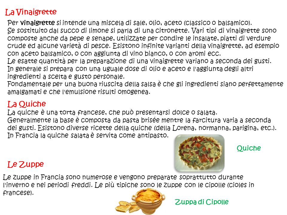 La Vinaigrette La Quiche Le Zuppe