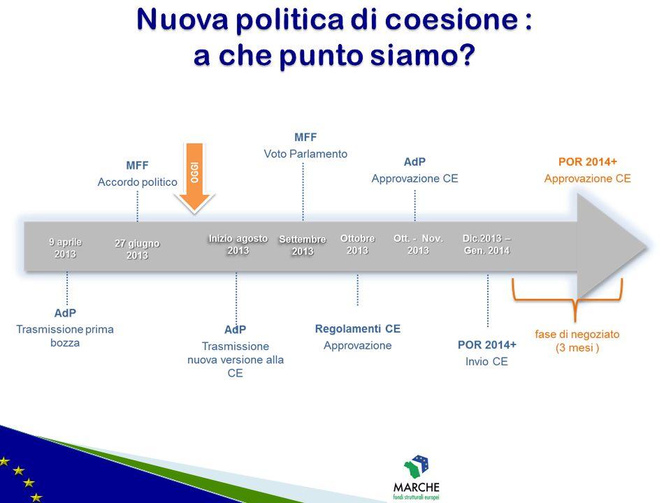 Nuova politica di coesione : a che punto siamo