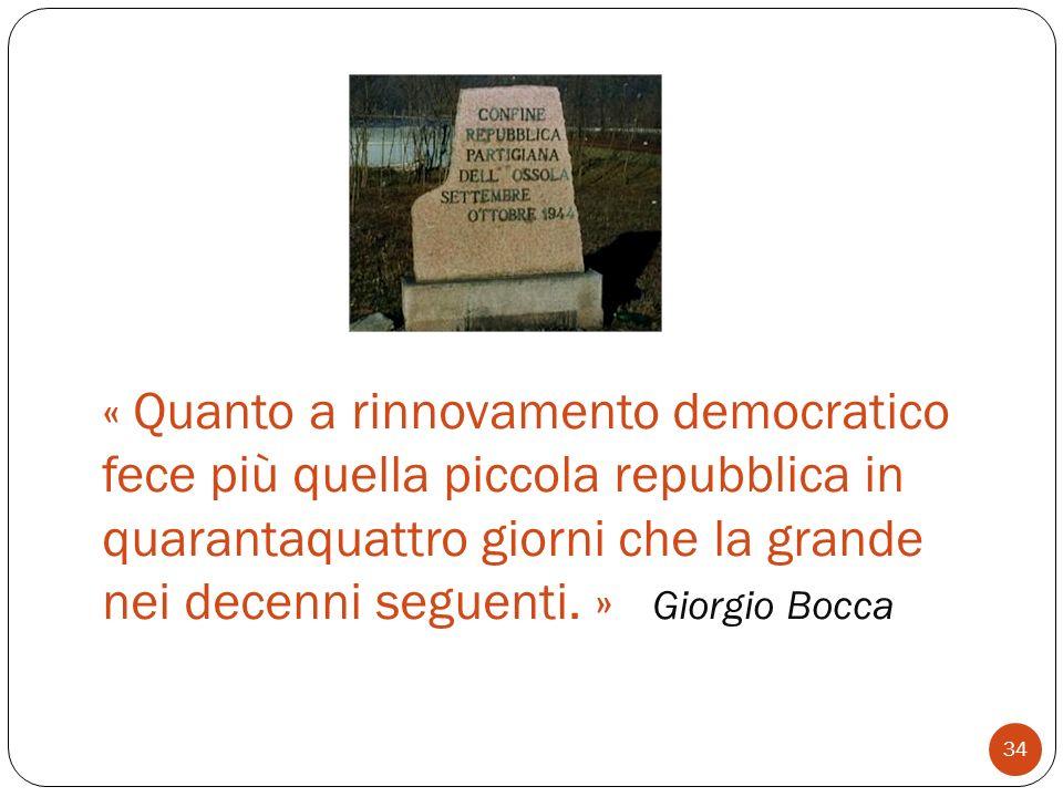 « Quanto a rinnovamento democratico fece più quella piccola repubblica in quarantaquattro giorni che la grande nei decenni seguenti.