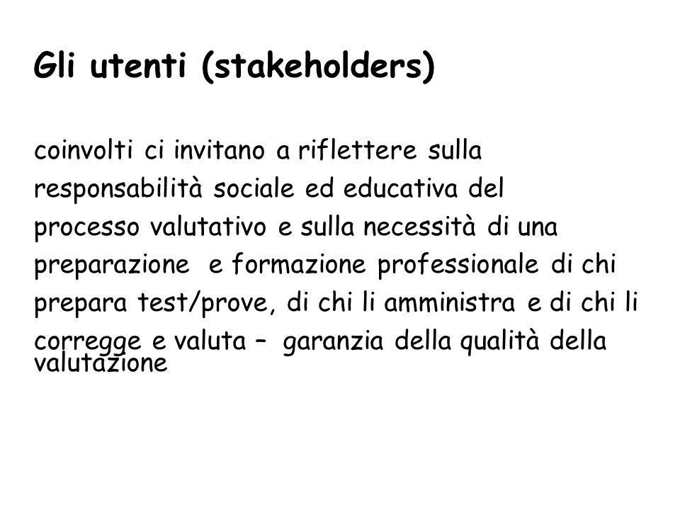Gli utenti (stakeholders)