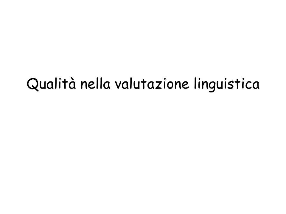 Qualità nella valutazione linguistica