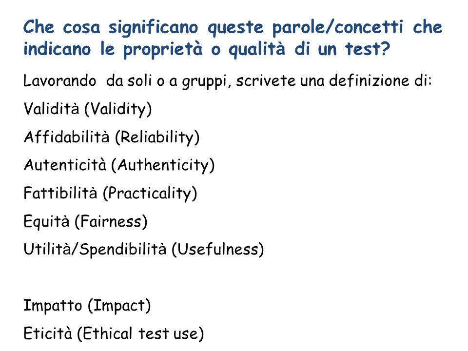 Che cosa significano queste parole/concetti che indicano le proprietà o qualità di un test