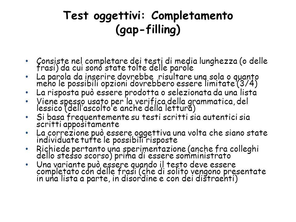 Test oggettivi: Completamento (gap-filling)