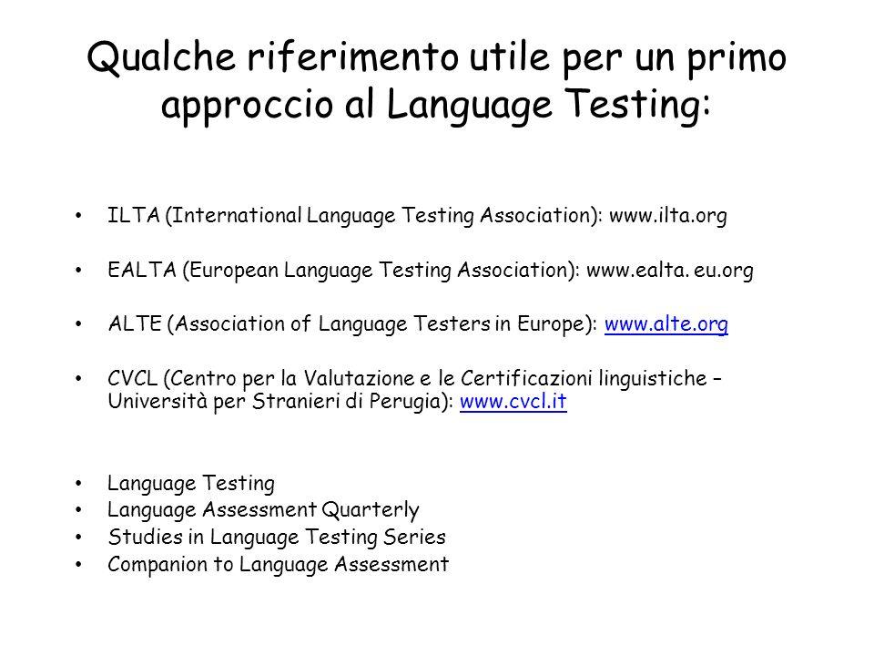 Qualche riferimento utile per un primo approccio al Language Testing: