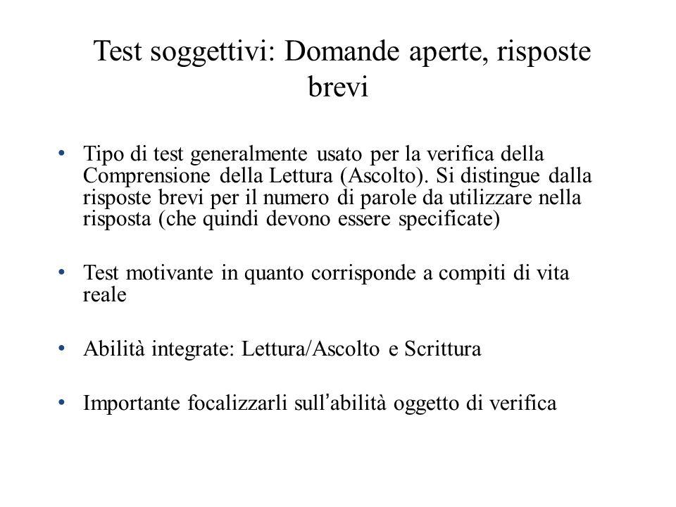 Test soggettivi: Domande aperte, risposte brevi