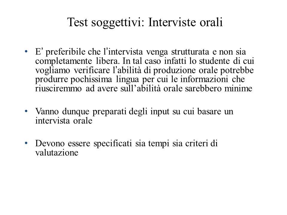 Test soggettivi: Interviste orali