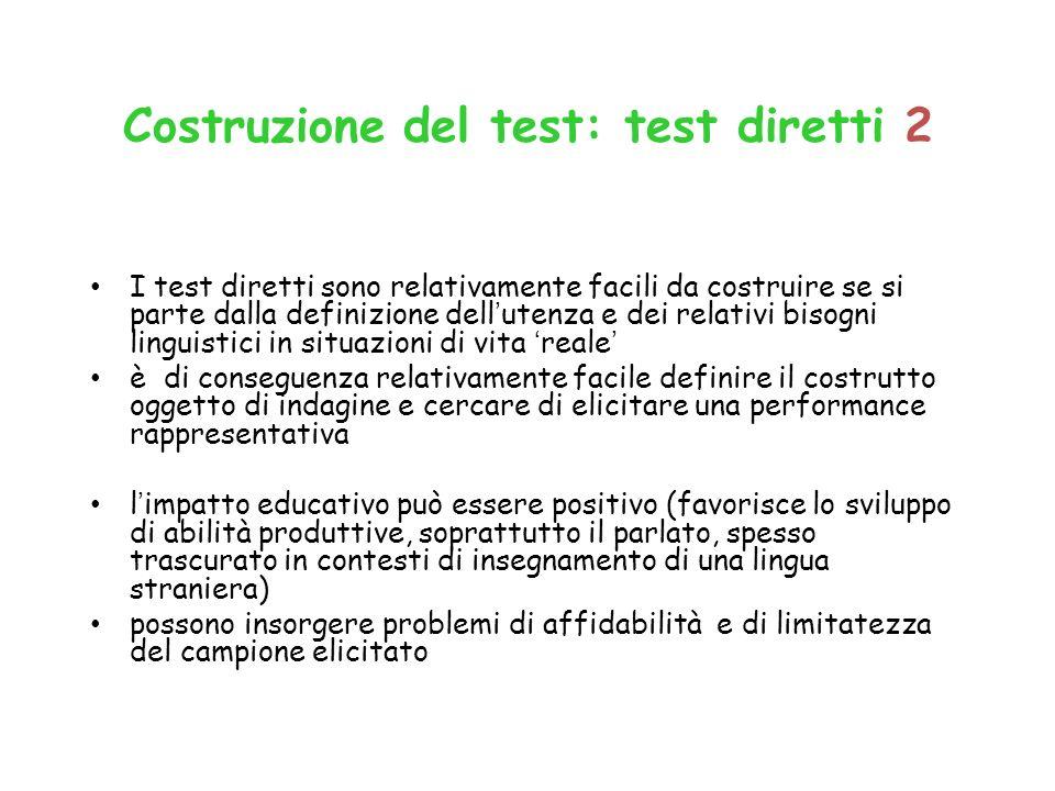 Costruzione del test: test diretti 2