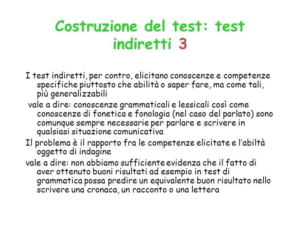 Costruzione del test: test indiretti 3