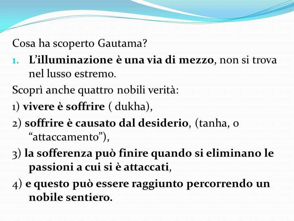 Cosa ha scoperto Gautama