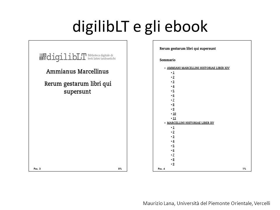 digilibLT e gli ebook Maurizio Lana, Università del Piemonte Orientale, Vercelli