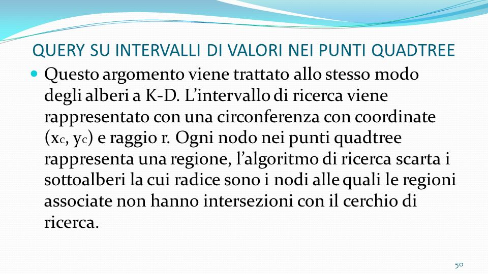 QUERY SU INTERVALLI DI VALORI NEI PUNTI QUADTREE
