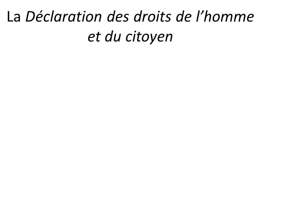 La Déclaration des droits de l'homme et du citoyen