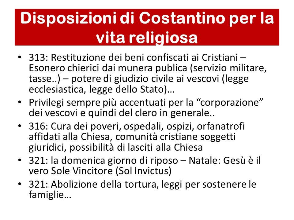 Disposizioni di Costantino per la vita religiosa