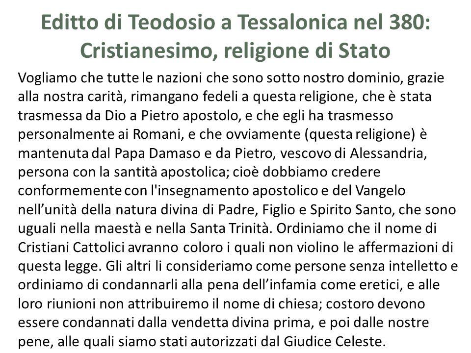 Editto di Teodosio a Tessalonica nel 380: Cristianesimo, religione di Stato