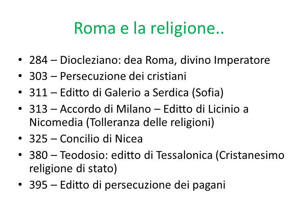 Roma e la religione.. 284 – Diocleziano: dea Roma, divino Imperatore