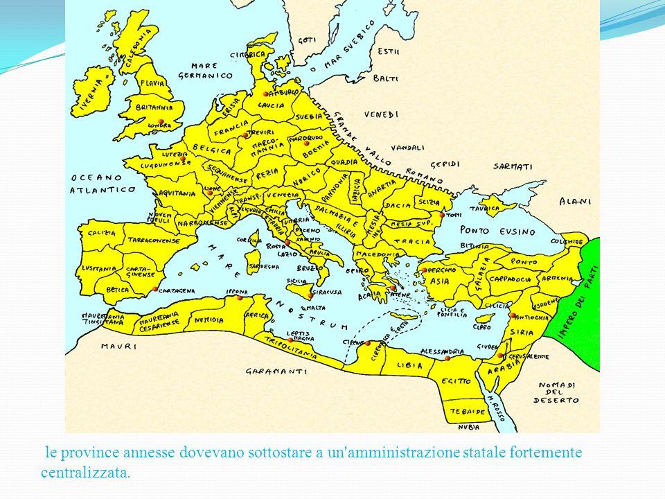 le province annesse dovevano sottostare a un amministrazione statale fortemente centralizzata.