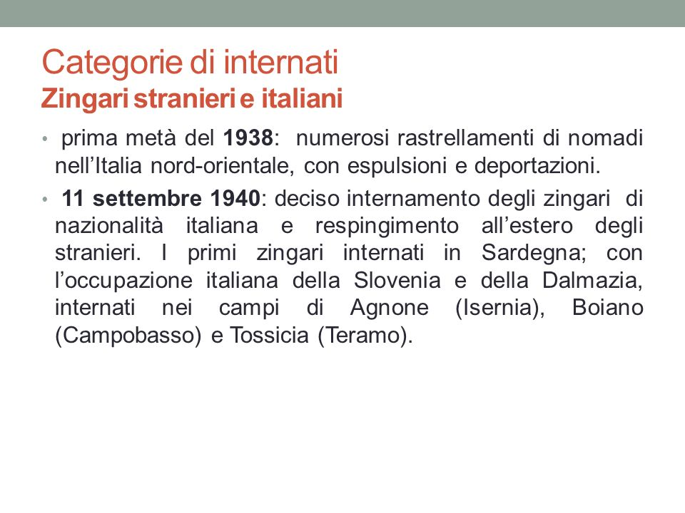 Categorie di internati Zingari stranieri e italiani