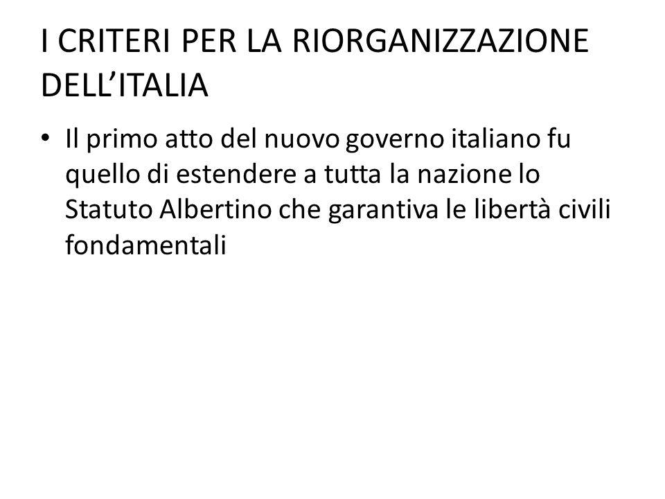 I CRITERI PER LA RIORGANIZZAZIONE DELL'ITALIA