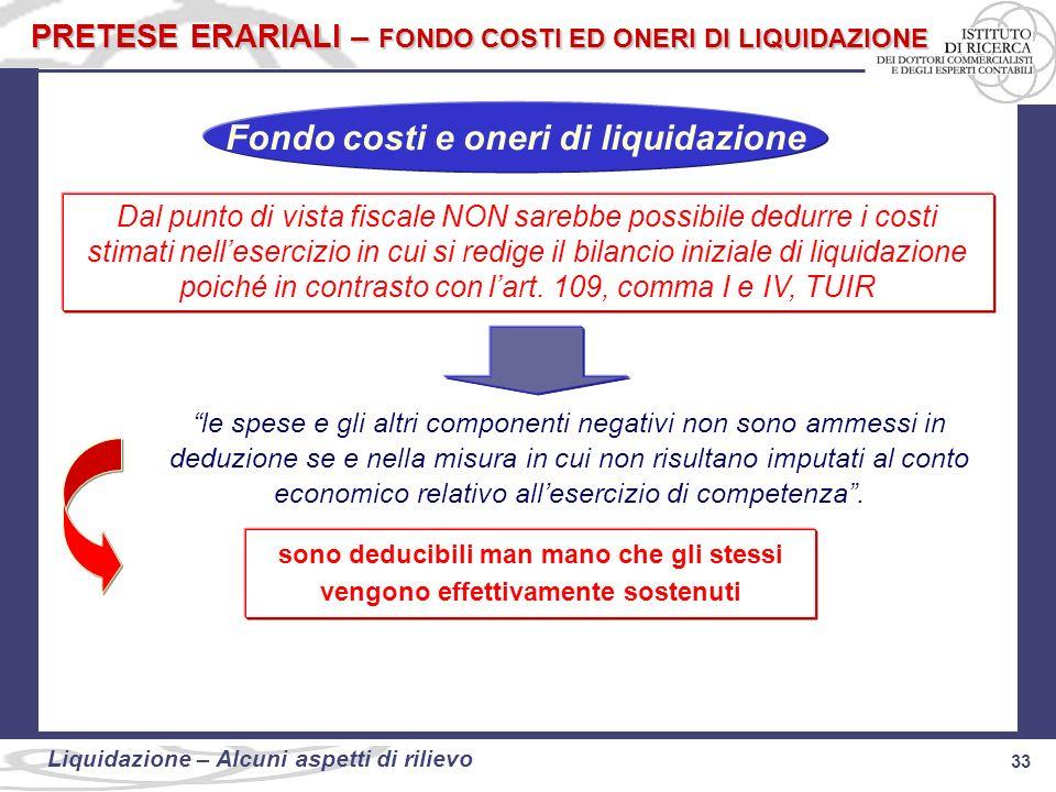 Fondo costi e oneri di liquidazione