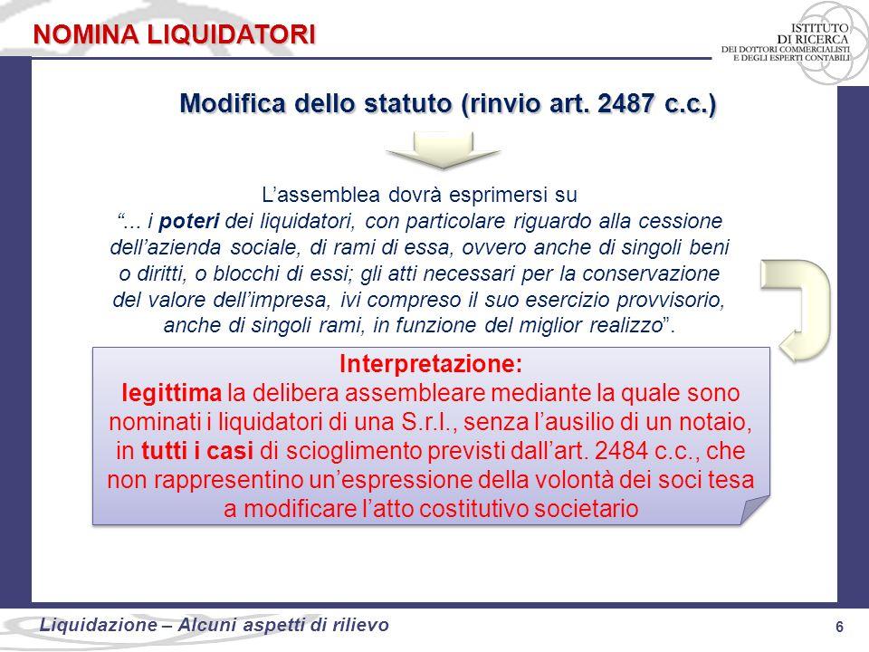 Modifica dello statuto (rinvio art. 2487 c.c.)