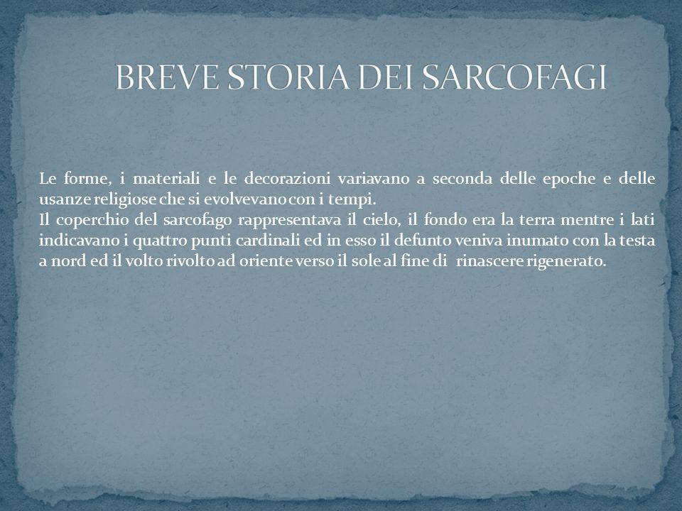 BREVE STORIA DEI SARCOFAGI