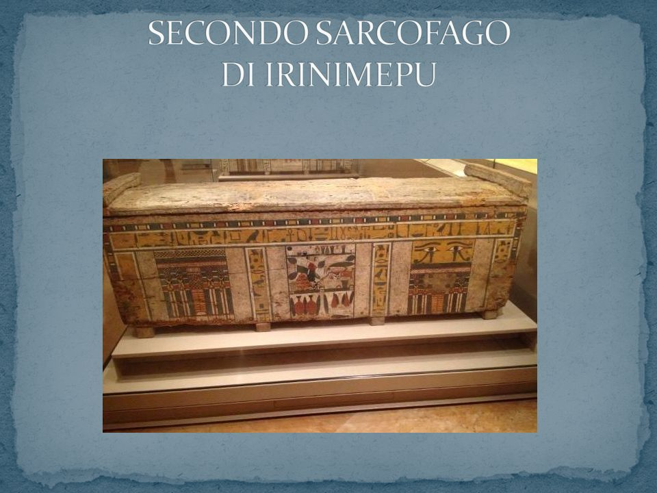SECONDO SARCOFAGO DI IRINIMEPU