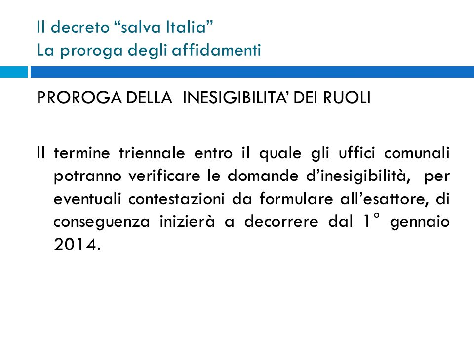 Il decreto salva Italia La proroga degli affidamenti