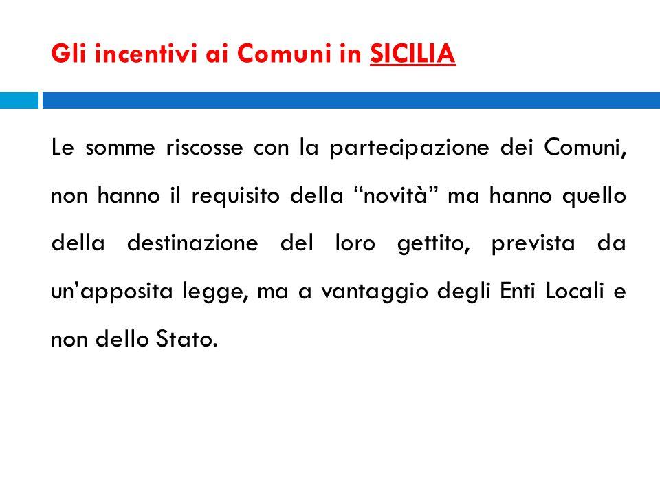 Gli incentivi ai Comuni in SICILIA