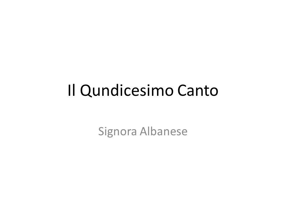 Il Qundicesimo Canto Signora Albanese