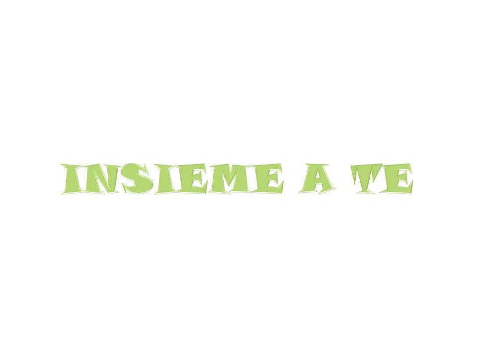 INSIEME A TE