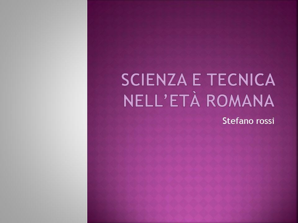 Scienza e tecnica nell'età romana