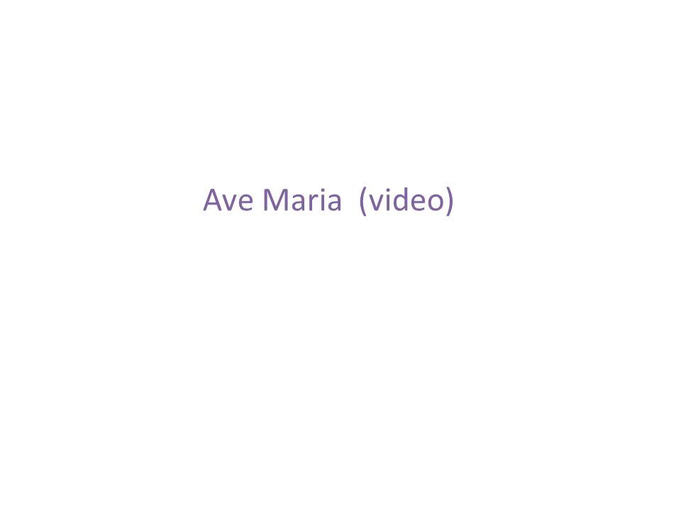 Ave Maria (video)
