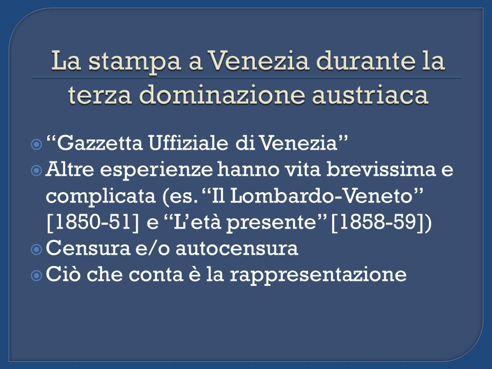 La stampa a Venezia durante la terza dominazione austriaca