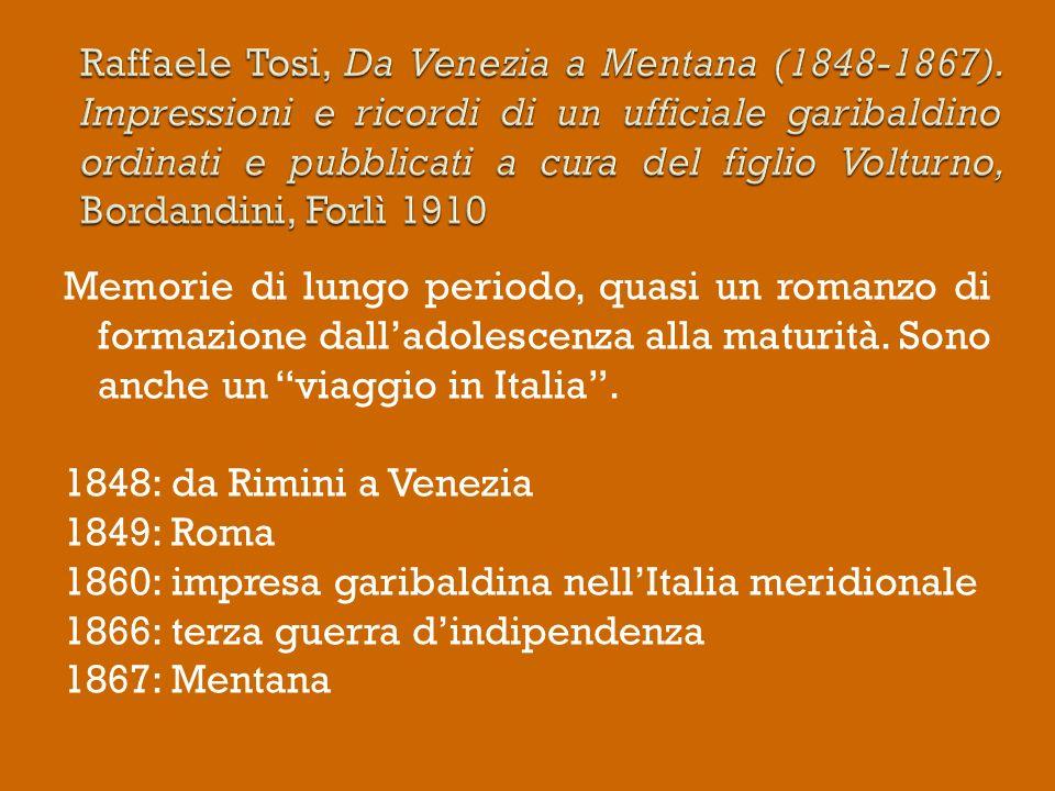 Raffaele Tosi, Da Venezia a Mentana (1848-1867)