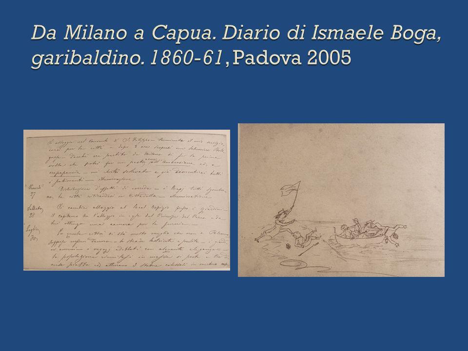 Da Milano a Capua. Diario di Ismaele Boga, garibaldino