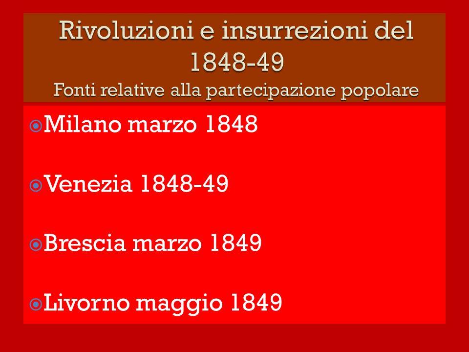 Rivoluzioni e insurrezioni del 1848-49 Fonti relative alla partecipazione popolare