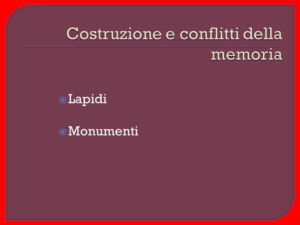 Costruzione e conflitti della memoria