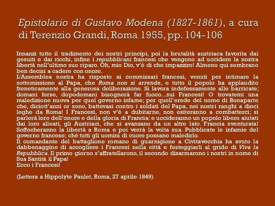 Epistolario di Gustavo Modena (1827-1861), a cura di Terenzio Grandi, Roma 1955, pp. 104-106