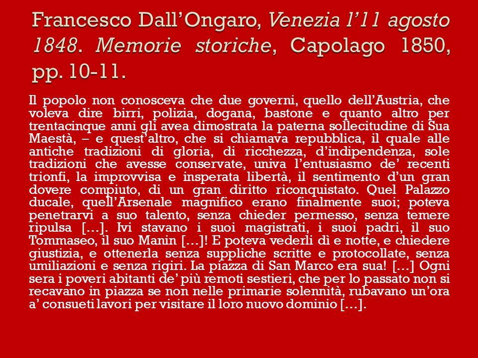 Francesco Dall'Ongaro, Venezia l'11 agosto 1848