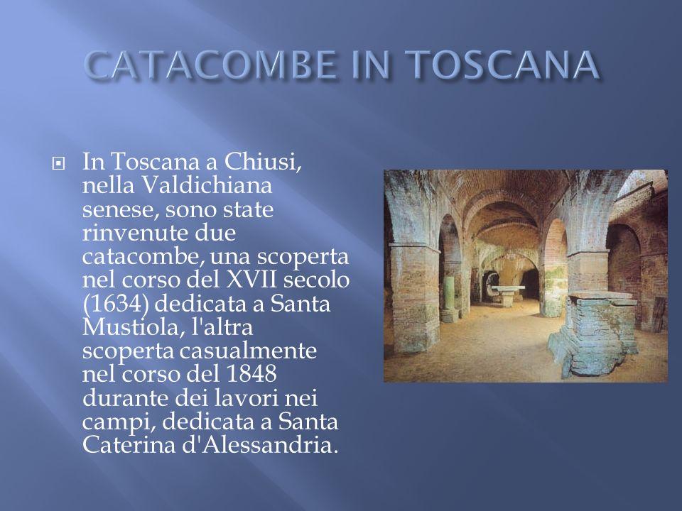 CATACOMBE IN TOSCANA