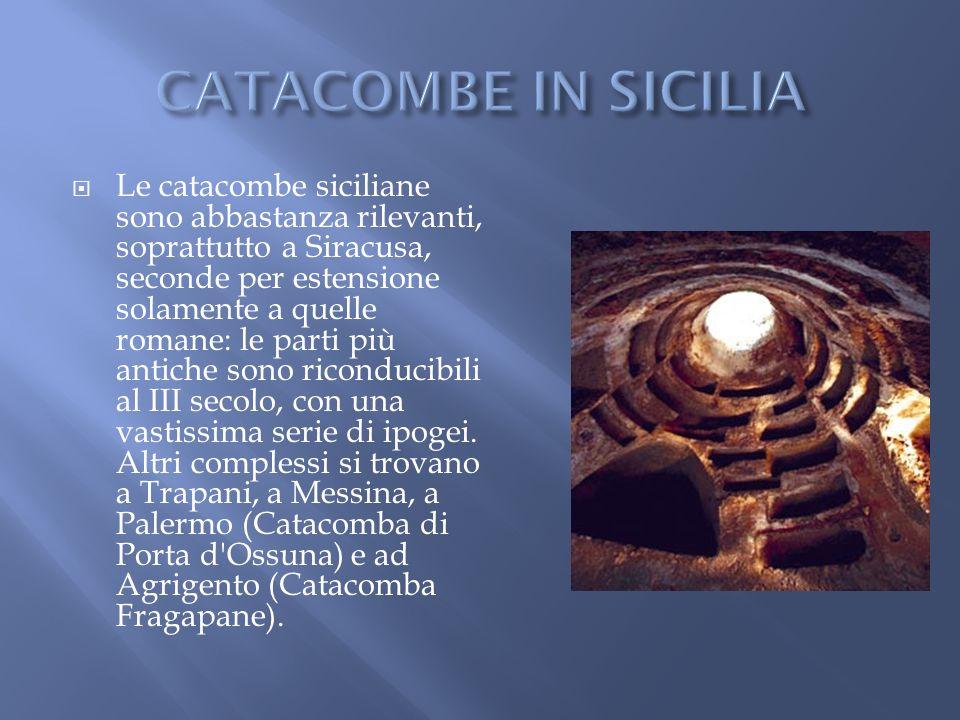 CATACOMBE IN SICILIA