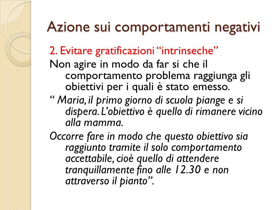 Azione sui comportamenti negativi
