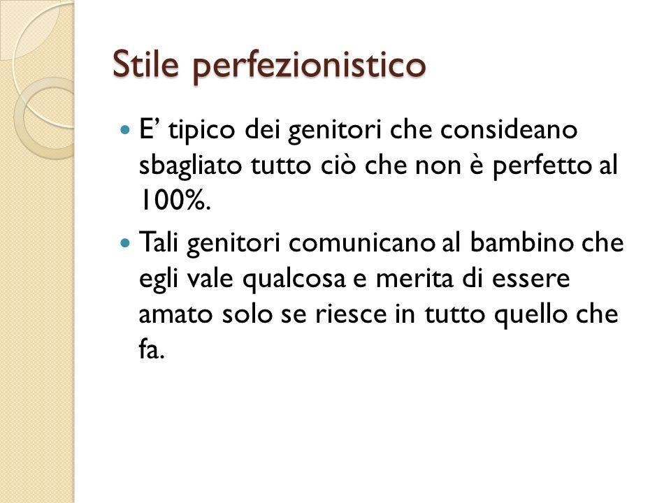 Stile perfezionistico