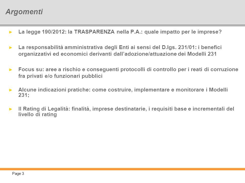 Argomenti La legge 190/2012: la TRASPARENZA nella P.A.: quale impatto per le imprese