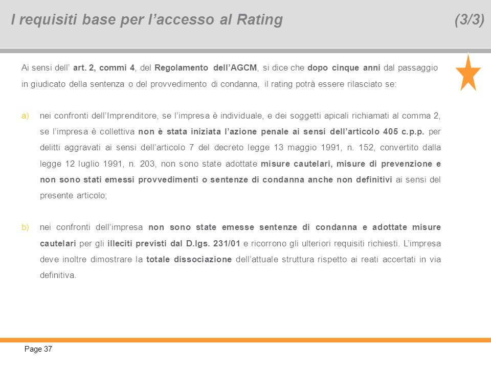 I requisiti base per l'accesso al Rating (3/3)